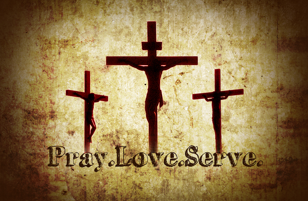 Pray. Love. Serve.